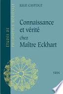Connaissance et vérité chez Maître Eckhart