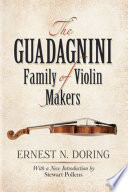 The Guadagnini Family of Violin Makers The Guadagnini Family S Life And Work