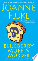 Blueberry Muffin Murder Crumbling As Acclaimed Author Joanne Fluke Serves