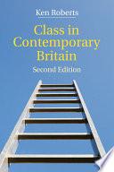 Class In Contemporary Britain book