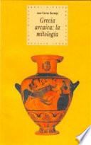 Grecia arcaica: la mitología
