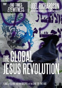 Global Jesus Revolution  Israel  Islam and the Gospel at the End of the Age