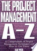 The Project Management A Z