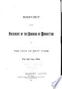 Report of the President of the Borough of Manhattan for the Year Ending Dec   31  1907