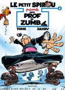 illustration Le Petit Spirou présente... - Tome 6 - Mon prof de Zumba
