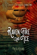 A Touch of Truth Book One-Raven, Fire and Ice Book Cover
