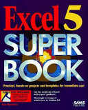 Excel 5 Super Book