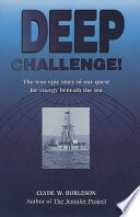Deep Challenge  Our Quest for Energy Beneath the Sea Book PDF