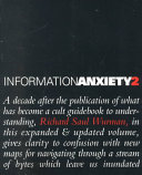 Information Anxiety 2 In Which The Internet Desktop Computing And Digital