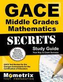 Gace Middle Grades Mathematics Secrets Study Guide