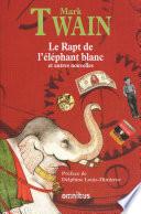 Le Rapt de l'éléphant blanc Les Ingredients De Ces Contes