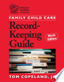 Family Child Care Record Keeping Guide  Ninth Edition
