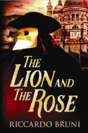 The Lion and the Rose Waters Of The Canal Grande
