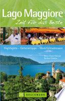 Reiseführer Lago Maggiore - Zeit für das Beste