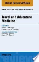 Travel And Adventure Medicine An Issue Of Medical Clinics Of North America