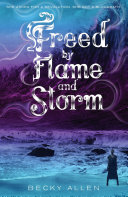 Freed by Flame and Storm Book