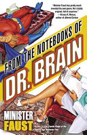 From the Notebooks of Dr  Brain