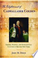 The Enlightenment of Cadwallader Colden