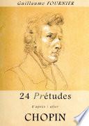 24 Pré-études d'après/after Chopin - Partition pour piano / piano score