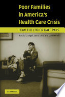 Ebook Poor Families in America's Health Care Crisis Epub Ronald J. Angel,Laura Lein,Jane Henrici Apps Read Mobile