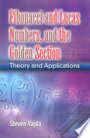 Fibonacci and Lucas Numbers  and the Golden Section