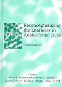 Reconceptualizing the Literacies in Adolescent's Lives
