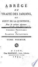 Abrégé du Traité des jardins, ou, Petit de La Quintinye
