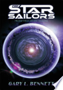 The Star Sailors Been Adventurers Who Must Test The Limits Of