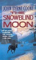 The Snowblind Moon