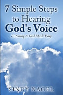 7 Simple Steps To Hearing God S Voice