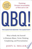 QBQ  The Question Behind the Question