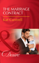 The Marriage Contract (Mills & Boon Desire) (Billionaires And Babies, Book 83) : ...