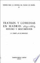 Teatros y comedias en Madrid, 1651-1665