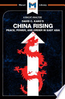 China Rising  Peace  Power and Order in East Asia