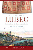 Remembering Lubec