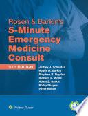 Rosen Barkin S 5 Minute Emergency Medicine Consult Standard Edition