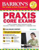 Barron s PRAXIS CORE EXAMS  2nd Edition