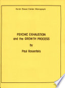 Psychic Exhaustion And The Growth Process