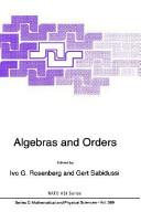 Algebras and Orders