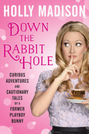 Down the Rabbit Hole Book