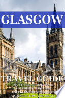Glasgow Travel Guide 2015