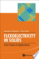 Flexoelectricity in Solids