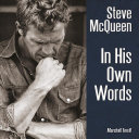 Steve Mcqueen in His Own Words Book PDF