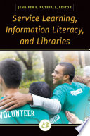 Service Learning  Information Literacy  and Libraries