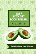 Lazy Keto Diet Food Journal For Teens