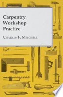Carpentry Workshop Practice