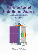 Hands on Applied Finite Element Analysis