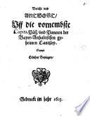 Bericht vnd Anwort, Vff die vornembste Capita, Päß, vnd Puncten der Bayer-Anhaltischen geheimen Cantzley