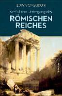 Verfall und Untergang des römischen Reiches