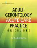Adult Gerontology Acute Care Practice Guidelines